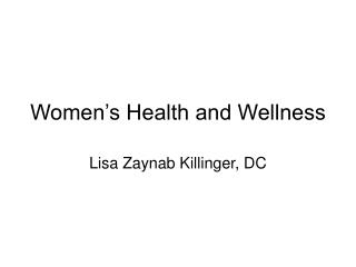 Women s Health and Wellness