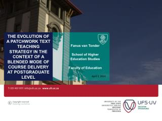 THE Evolution of A patchwork text teaching strategy in the context of A BLENDED MODE OF COURSE DELIVERY AT POSTGRADUATE