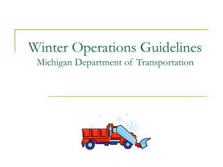 Winter Operations Guidelines Michigan Department of Transportation