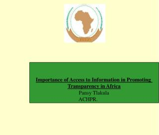 Importance of Access to Information in Promoting  Transparency in Africa