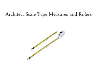 Architect Scale Tape Measures and Rulers