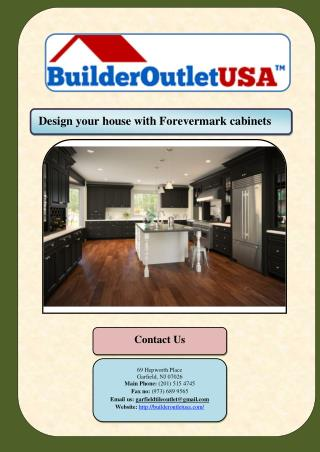 Design your house with Forevermark cabinets