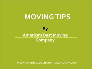 Moving tips from America's Best Moving company