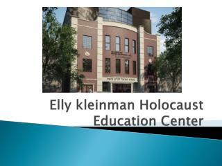 Elly Kleinman Holocaust Education Center