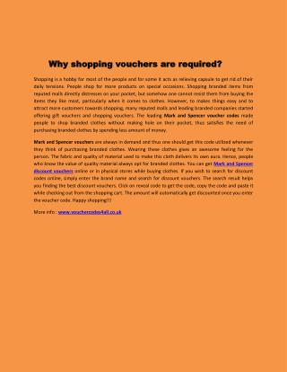 Why shopping vouchers are required?
