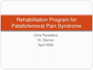 Rehabilitation Program for Patellofemoral Pain Syndrome