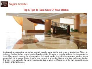 Top 5 Tips To Take Care Of Your Marble
