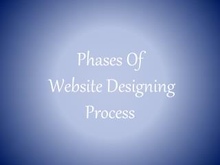 Phases Of Website Designing Process
