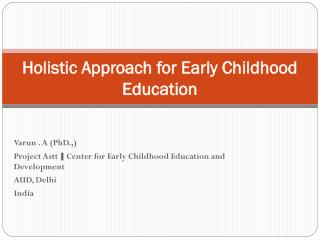 Holistic Approach for Early Childhood Education