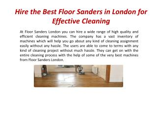 Hire the Best Floor Sanders in London for Effective Cleaning