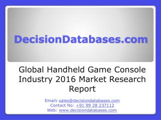 Global Handheld Game Console Industry Share and 2021 Forecasts Analysis