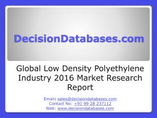 Low Density Polyethylene Market Analysis 2016 Development Trends