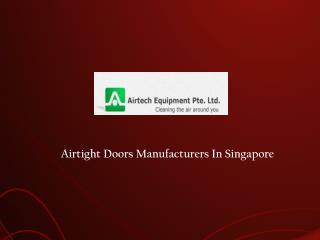 Airtight Doors Suppliers Singapore