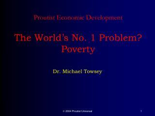 Proutist Economic Development The World's No. 1 Problem? Poverty