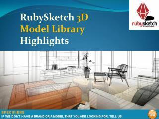 RubySketch 3D Model Library Highlights