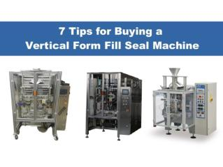 7 Tips for Buying a VFFS Machine
