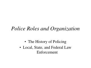 Police Roles and Organization