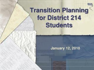 Transition Planning for District 214 Students