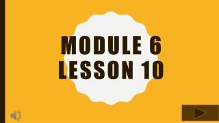 Module 6 Lesson 10