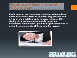 Requirement Of Notary Services: What They Really Do?