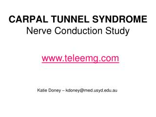 CARPAL TUNNEL SYNDROME Nerve Conduction Study