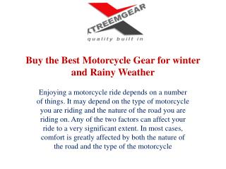 Buy the Best Motorcycle Gear for winter and Rainy Weather