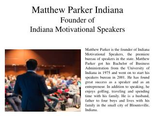 Matthew Parker Indiana - Founder of Indiana Motivational Speakers