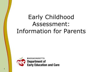 Early Childhood Assessment: Information for Parents