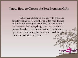 Spectacular Ideas to Present Premium Gifts - Sendmygift