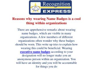 Reasons why wearing Name Badges is a cool thing within organizations