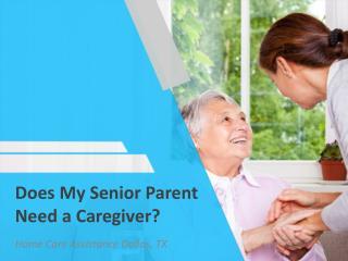 Does My Senior Parent Need a Caregiver?