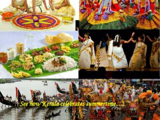 Excellent Summer Festivals for Kerala Tour