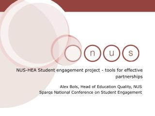 Alex Bols, Head of Education Quality, NUS Sparqs National Conference on Student Engagement