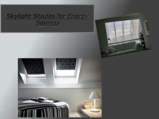 Skylight Shades for Energy Savings