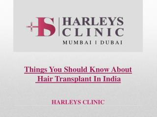 Things You Should Know About Hair Transplant In India