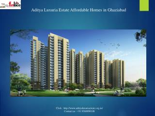 Aditya Luxuria Estate Residential Property  @    91 9560090108
