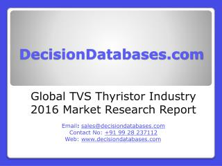 Global TVS Thyristor Industry Analysis and Revenue Forecast 2016