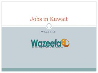 Find Recent Jobs in Kuwait