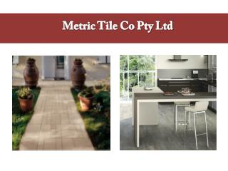 Buy the Durable Outdoor and Porcelain Tiles in Melbourne