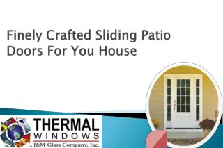 Finely Crafted Sliding Patio Doors For You House