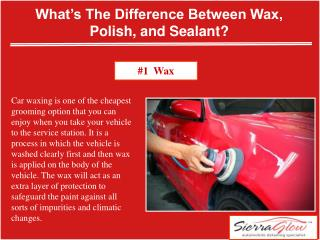 What's the difference between Wax, Polish, and Sealant?