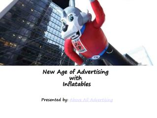 New Age of Advertising with Inflatables