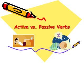 Active vs. Passive Verbs