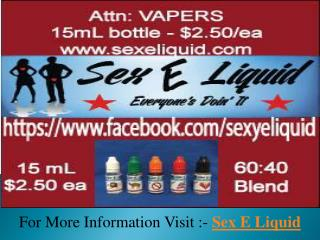 Best Tasting E Liquid - Sex E Liquid