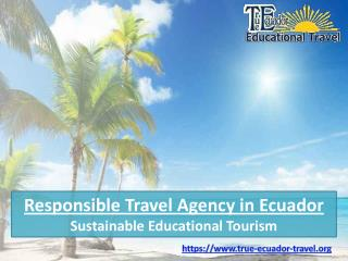 Responsible Travel Agency Ecuador