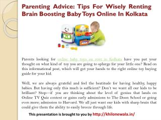 Parenting Advice: Tips For Wisely Renting Brain Boosting Baby Toys Online In Kolkata