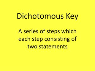 Dichotomous Key