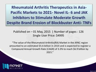 Rheumatoid Arthritis (RA) Market in Asia - Pacific to reach 69.9 Billion by 2021
