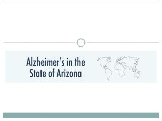 Alzheimer's in the state of arizona [infographic]