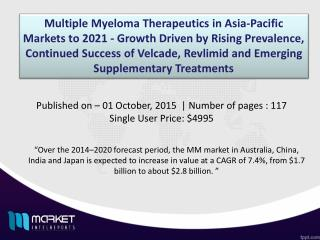 Multiple Myeloma Therapeutics in Asia-Pacific Market worth 2.8 Billion by 2020